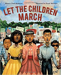 Let the Children March Mentor Text Picture book to teach Civil Rights Movement