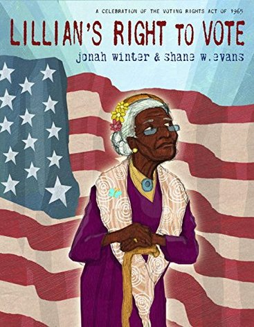 LIllians's Right to Vote Read Aloud Picture book to teach Civil Rights Movement