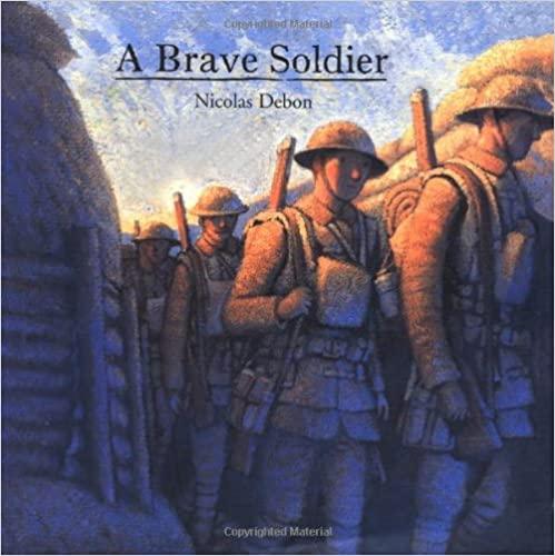 A Brave Soldier by Nicolas Debon