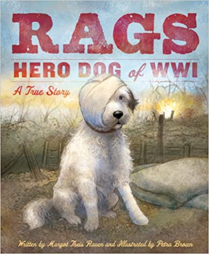 Rags: Hero Dog of WW1 picture books