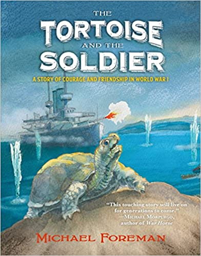 The tortoise and the soldier WW1 picture books