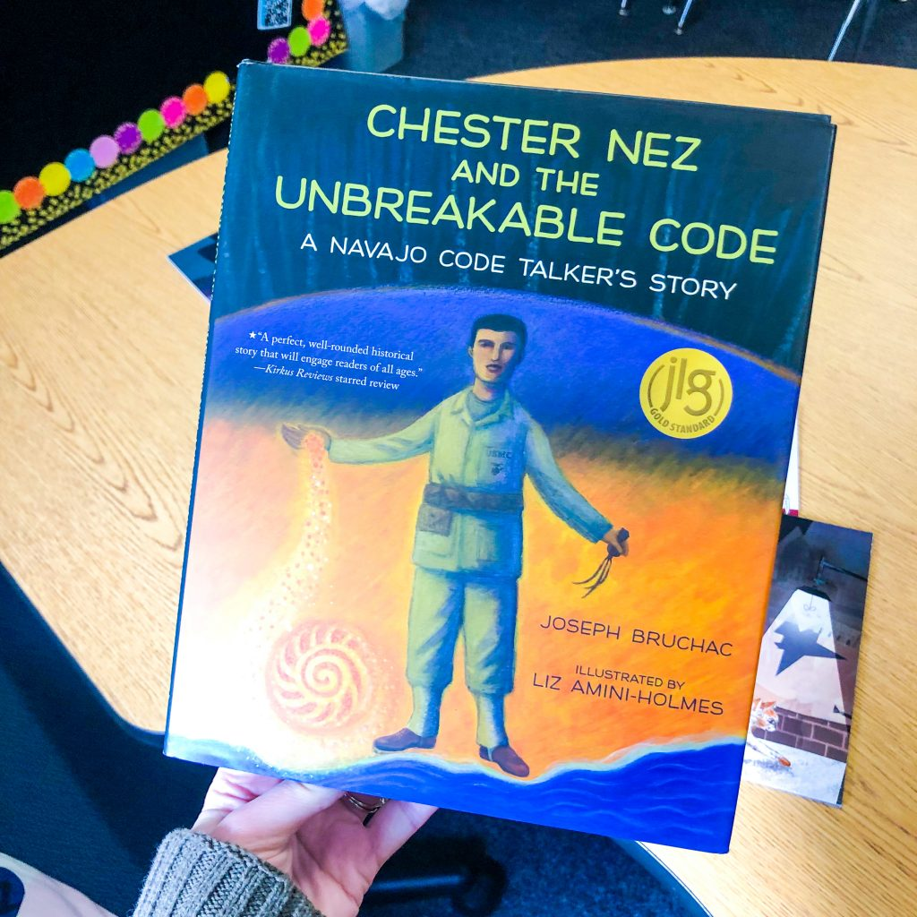 Chester Nez and the Unbreakable Code WW2 picture books
